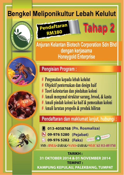 Anjuran Kelantan Biotech Corporation dengan kerjasama Honeygold Enterprise
